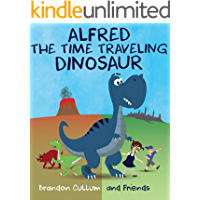 Alfred the Time Traveling Dinosaur (Alfred the Dinosaur)