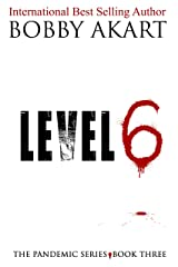 Pandemic: Level 6: A Medical Thriller Series (The Pandemic Series Book 3) Kindle Edition