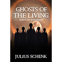 Son's of Solomon: Christian victorian mystery (Ghosts of the living Book 3) (English Edition)