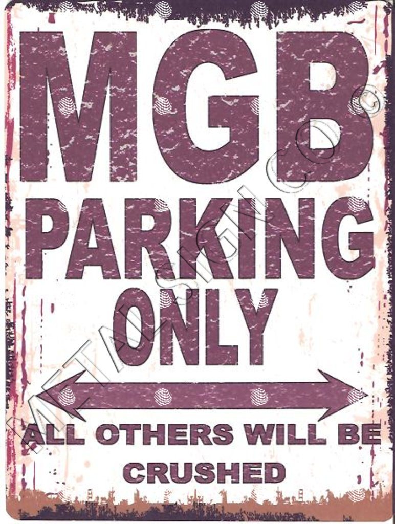 MGB PARKING SIGN SMALL 6x8in 15x20cm RETRO VINTAGE STYLE tin wall art shed workshop garage classic cars METAL SIGN CO