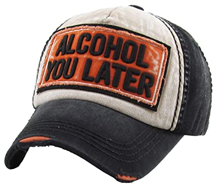 895f343c Image Unavailable. Image not available for. Color: H-212-AYL0635 Distressed  Baseball Cap - Alcohol you later, Black/Orange