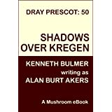Shadows over Kregen (Dray Prescot Book 50)