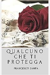 Qualcuno che ti protegga (Italian Edition) Kindle Edition