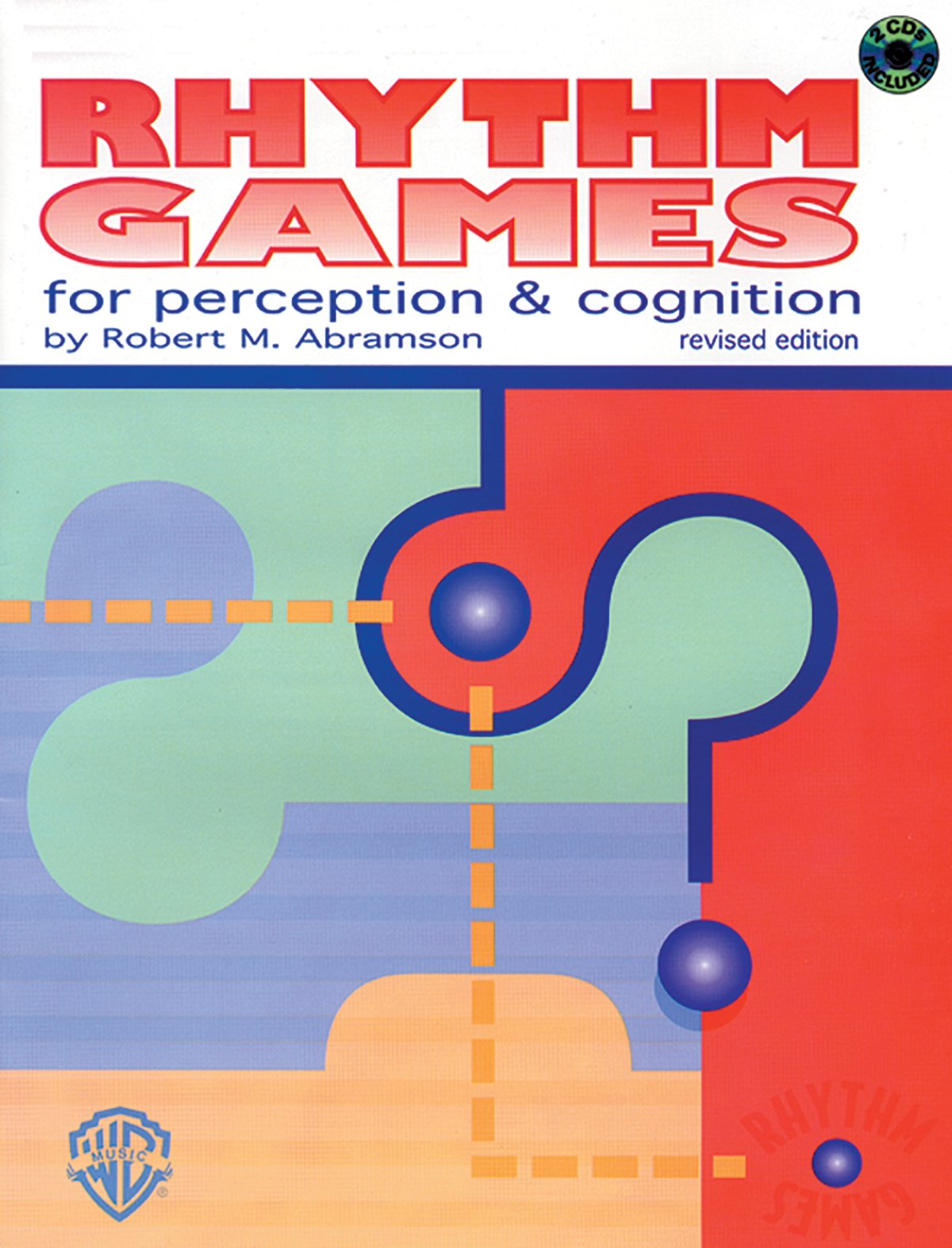 Rhythm Games for Perception and Cognition (Revised Edition): Robert ...