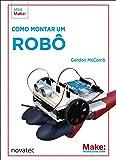 Como Montar Um Robô