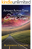 Arrows Across Eons: Becoming Tina Turner