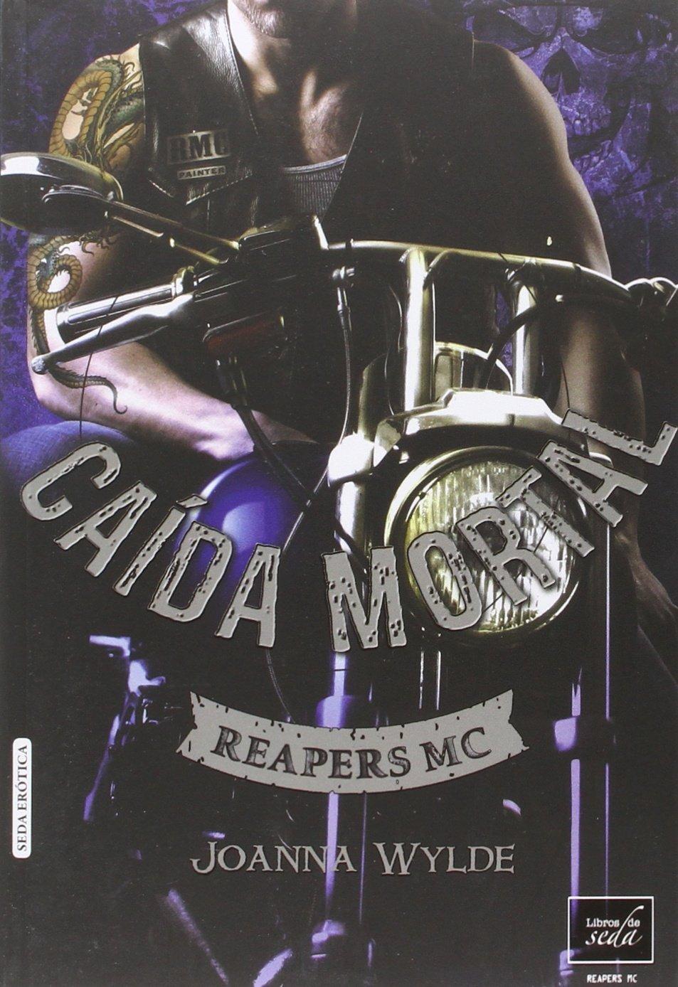 CAÍDA MORTAL (Reapers MC): Amazon.es: Joanna Wylde, Eva Pérez Muñoz: Libros