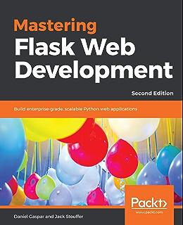 Learning Flask Framework 1, Matt Copperwaite, Charles Leifer