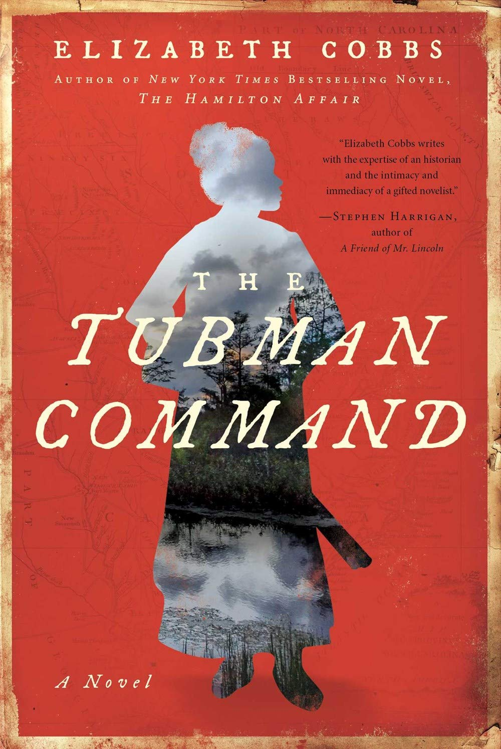 The Tubman Command: A Novel: Cobbs, Elizabeth: 9781948924344 ...