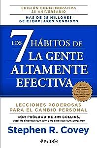 Los 7 hábitos de la gente altamente efectiva NE (Spanish Edition)