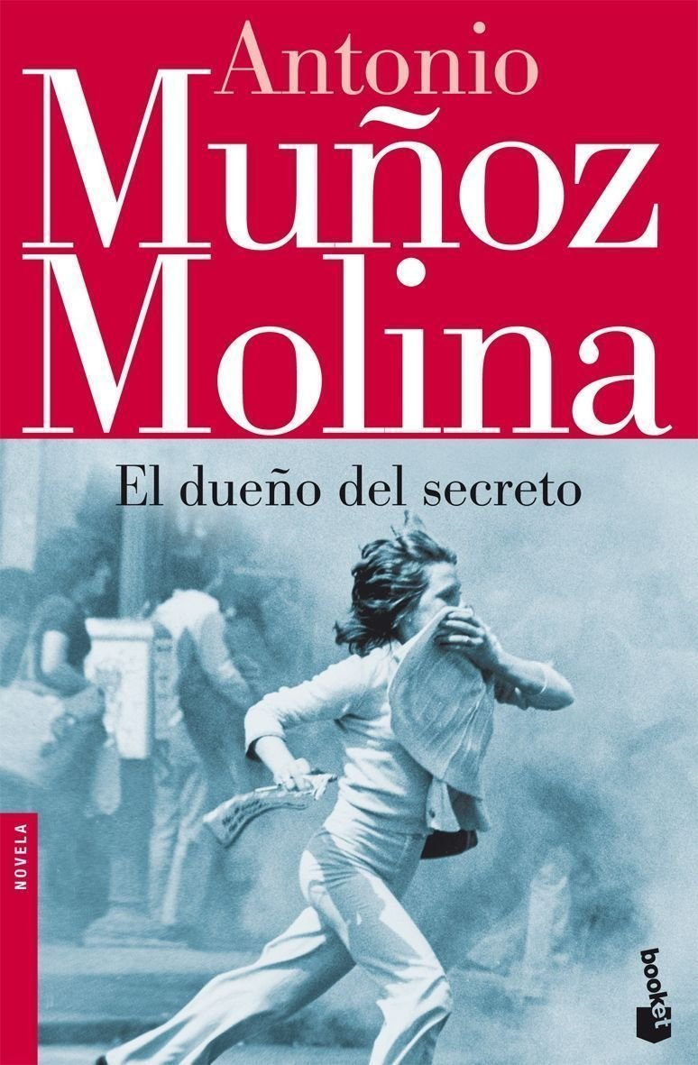 El dueño del secreto Biblioteca Antonio Muñoz Molina: Amazon.es: Muñoz Molina, Antonio: Libros