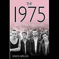 The 1975 - Love, Sex & Chocolate