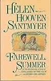 Farewell, Summer: A Novel
