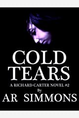 Cold Tears (The Richard Carter Novels Book 2) Kindle Edition