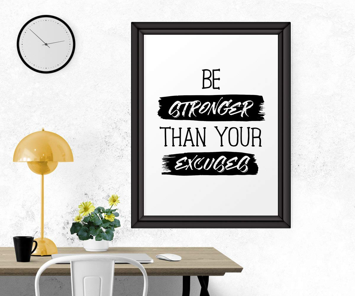 ntART Inspirational Print Be Stronger Than Your Excuses Motivational Print Black and White Art Printable Wall Decor Motivational Quote Framed Wall Art