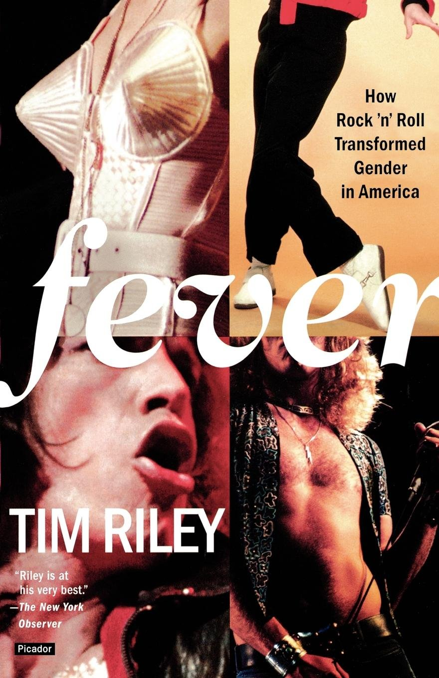 Fever: How Rock 'n' Roll Transformed Gender in America ebook