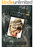 Brother Bewildered (The Shattered Isles Book 2)