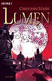 Lumen: Die Uralte Metropole 3 - Roman