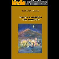 Bajo la sombra del Gurugú