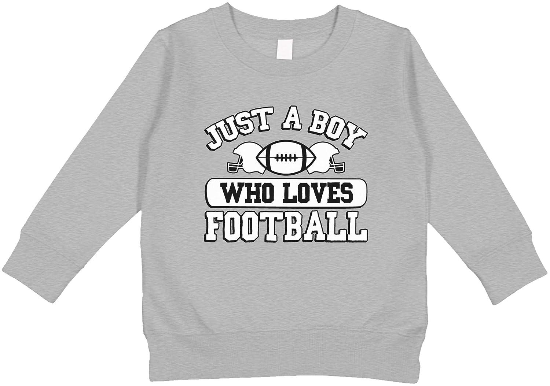 Amdesco Just a Boy Who Loves Football Toddler Sweatshirt
