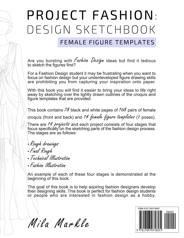Project Fashion Design Sketchbook Female Figure Templates Markle Mila 9781796974805 Books Amazon Ca