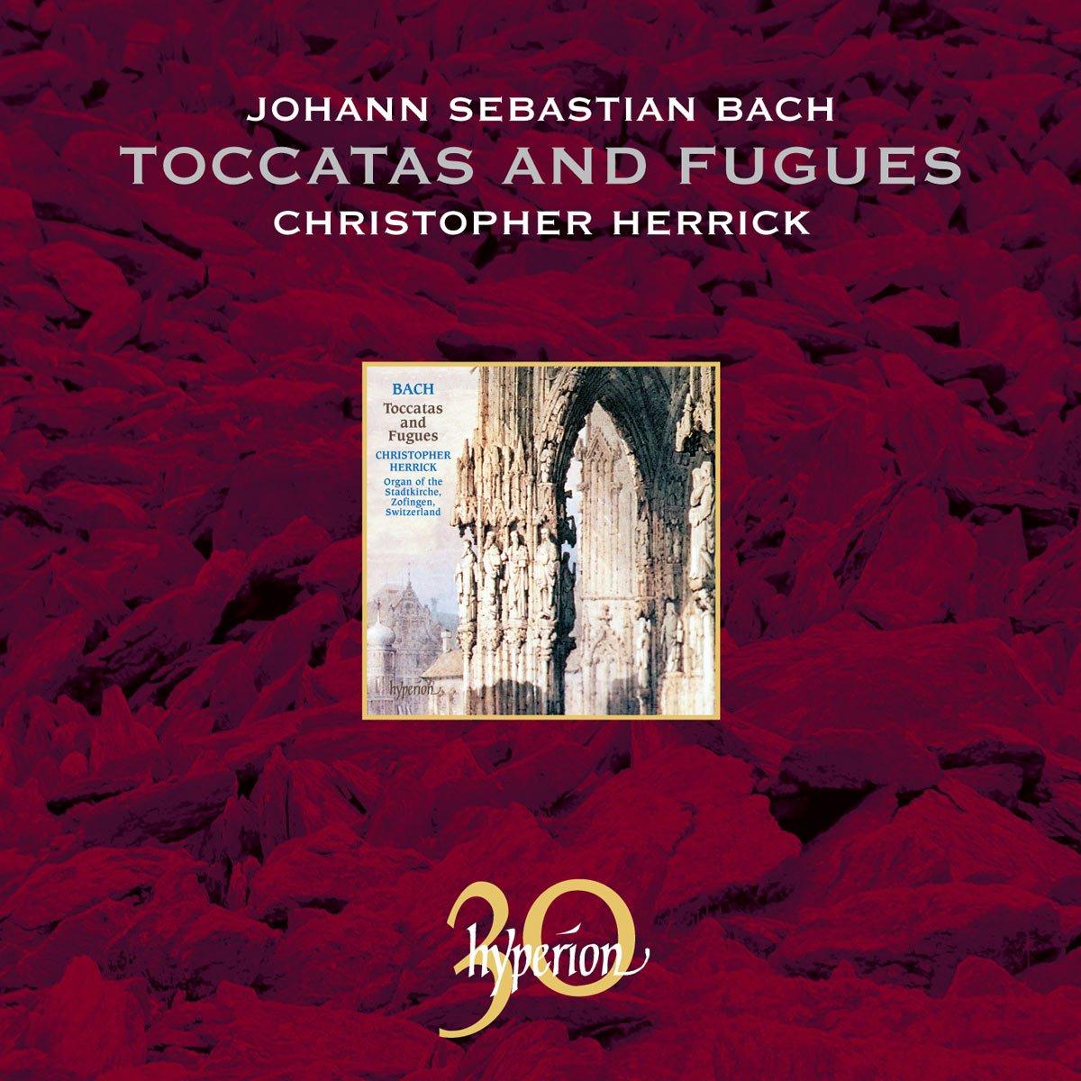 Bach, J.S.: Toccatas & Fugues; Passacaglia in C minor