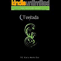 Tentada (Série House of Night Livro 6)