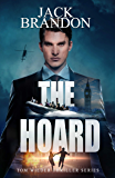 The Hoard: Book 5 in the action-packed Tom Wilder private investigator and international espionage thriller series. (Tom Wilder Thriller Series)