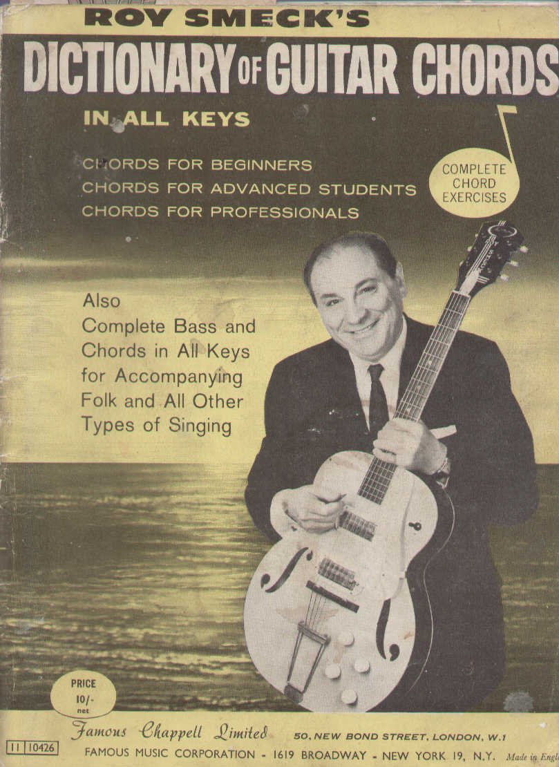 Roy Smecks Dictionary Of Guitar Chords In All Keys Roy Smeck