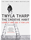 The Creative Habit: Learn It and Use It for Life (English Edition)
