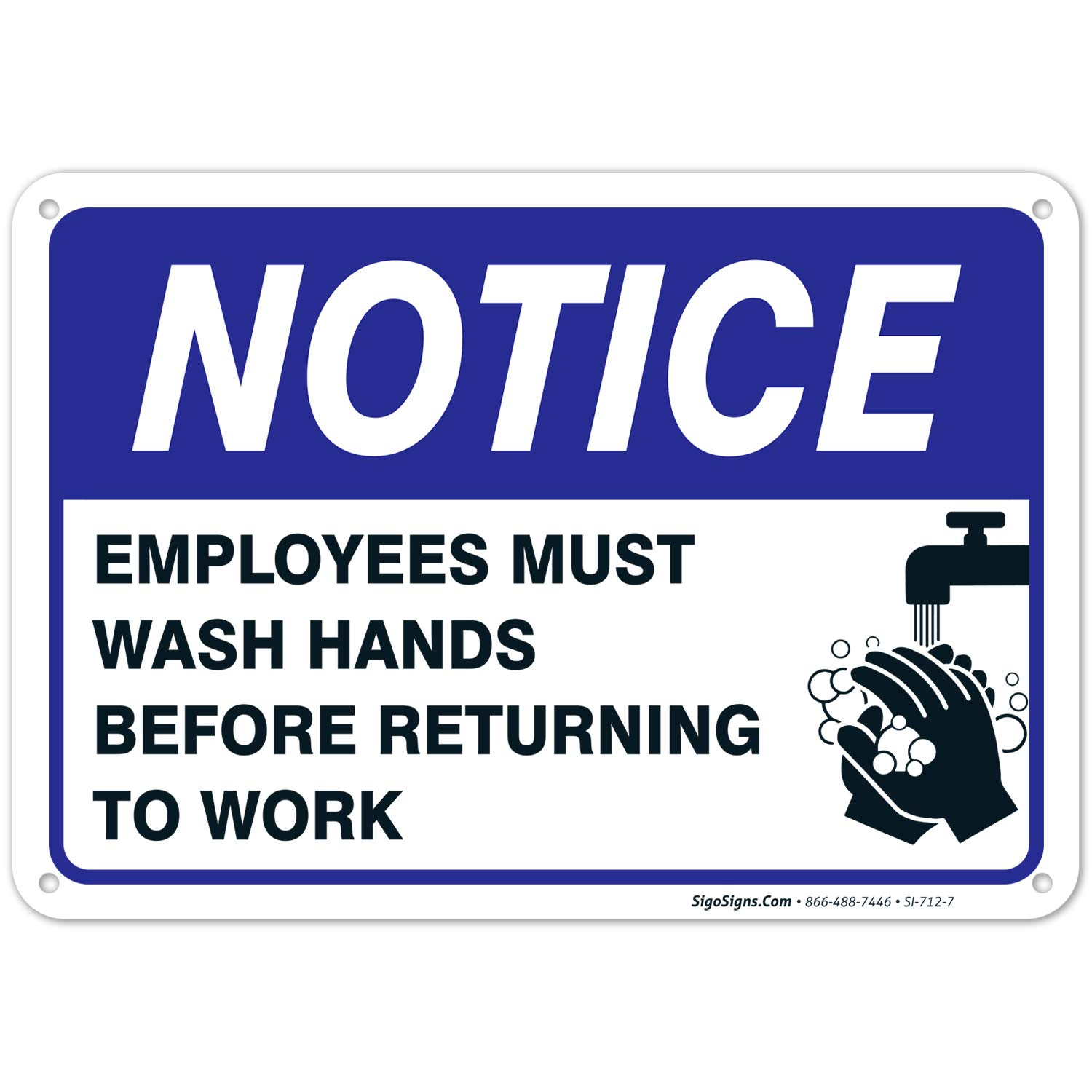 Employees Must Wash Hands Sign, Before Returning to Work, Heavy 0.40 Rust Free Aluminum, 10x7 Inches, Made in USA