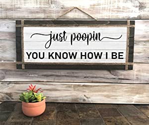 wooden wall Art Decor Boho The Office - Just Poopin You Know How I Be Sign, Wall Decor, Shelf Decor, Home Decor Wood Signs with Quotes