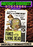 Fangs of the Living Dead – Digitally Remastered