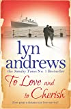 To Love and to Cherish: A moving saga of family, ambition and love