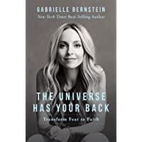 The Universe Has Your Back: Transform Fear to Faith Paperback