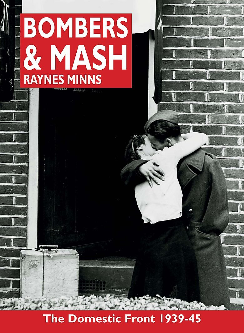 Bombers and Mash: The Domestic Front 1939-45 ebook