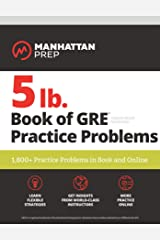 5 lb. Book of GRE Practice Problems: 1,800+ Practice Problems in Book and Online (Manhattan Prep 5 lb Series) Kindle Edition