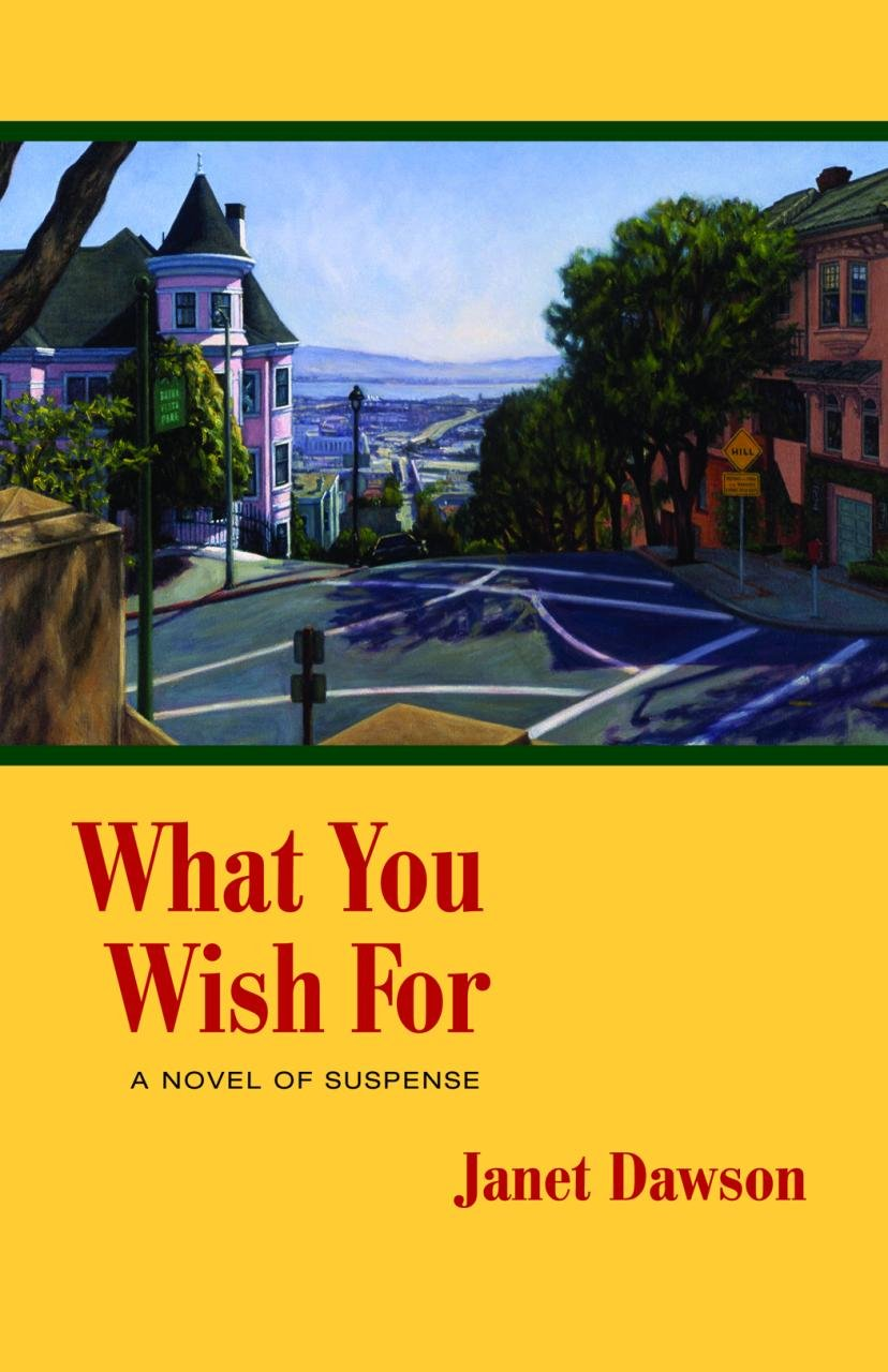 What You Wish For: A Novel of Suspense (Jeri Howard Mystery)