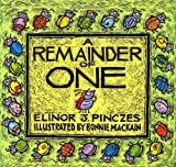 A Remainder of One, Elinor J. Pinczes, 0395694558