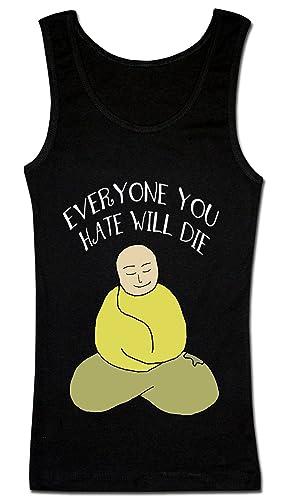 Everyone You Hate Will Die Zen Monk Camiseta sin mangas para mujer