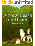 A New Leash on Death (Dog Lover's Mysteries Book 1)