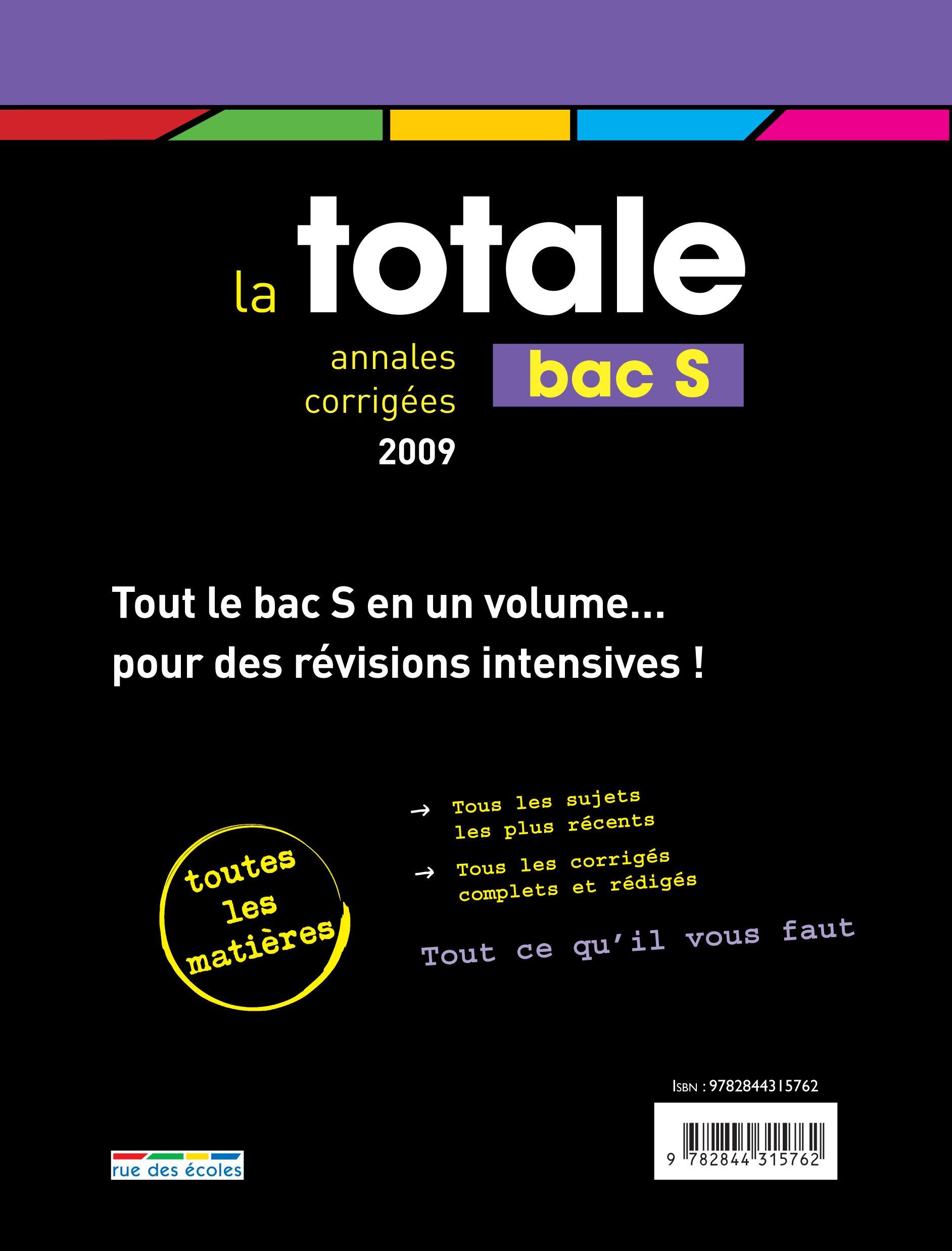 La totale Bac S : Annales corrigées 2009: Amazon.es: Maëlle Angles, Bénédicte Bourgeois, Gwenola Champel, Mireille Dautrey-Aubry, Collectif: Libros en ...