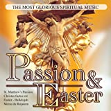 Passion & Easter: The Most Glorious Spiritual Music