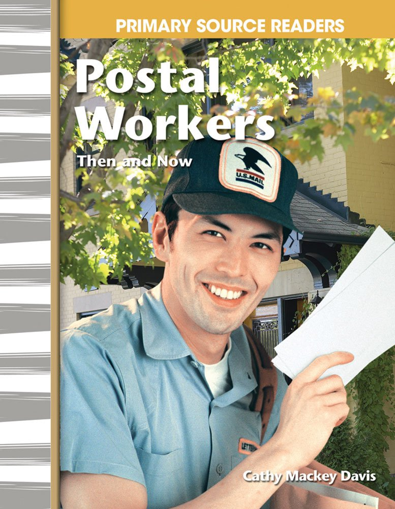 Read Online Postal Workers Then and Now (library bound) (Social Studies Readers) PDF