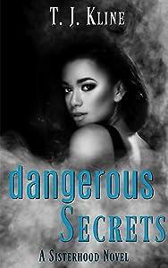 Dangerous Secrets (The Sisterhood Book 3)