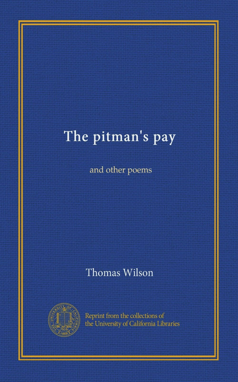 The pitman's pay: and other poems pdf epub