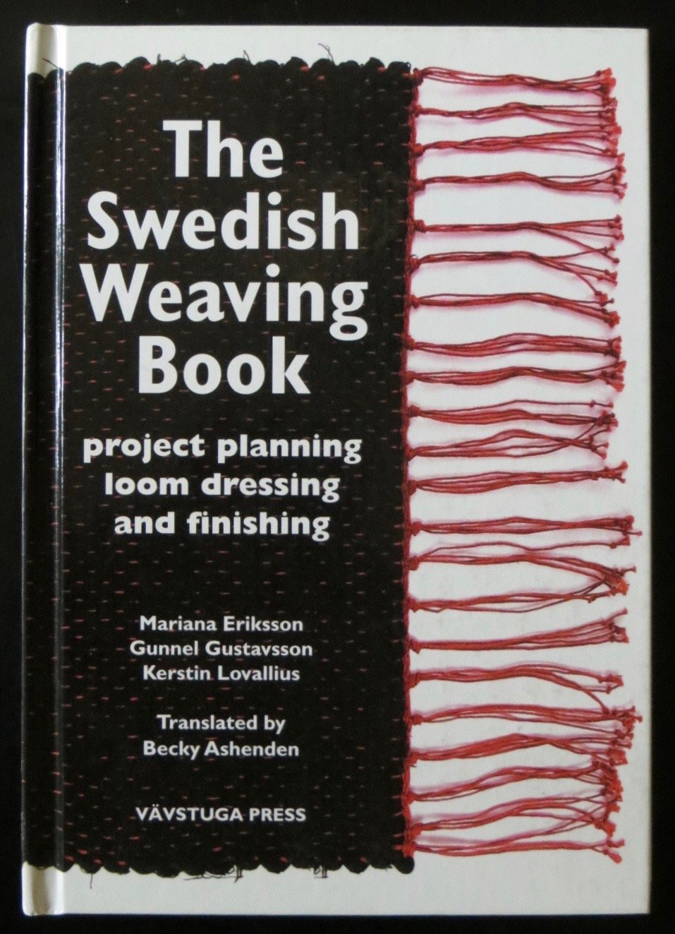 The Swedish Weaving Book Project Planning Loom Dressing and Finishing
