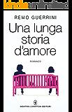 Una lunga storia d'amore (eNewton Narrativa)