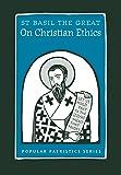 On Christian Ethics (Popular Patristics)
