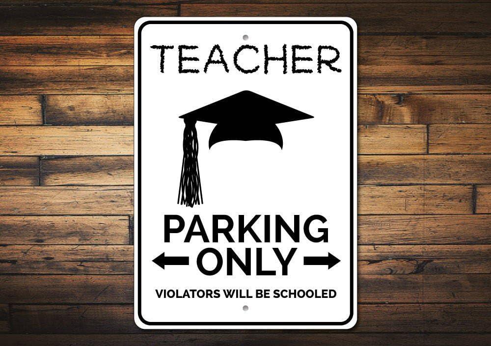 Señal de metal Mengliangpu8190 de 20 cm x 30 cm, señal de metal, señal de aparcamiento para profesores, profesores, regalo de agradecimiento, regalo de graduación, graduación